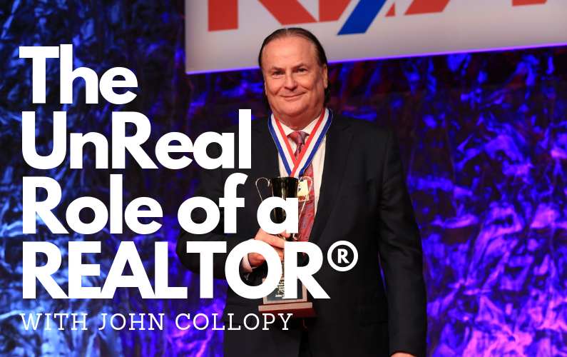 #65 – The UnReal Role of a REALTOR® (with John Collopy)