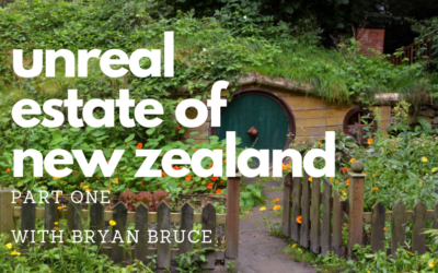 #69 – UnReal Estate of New Zealand (Part 1)
