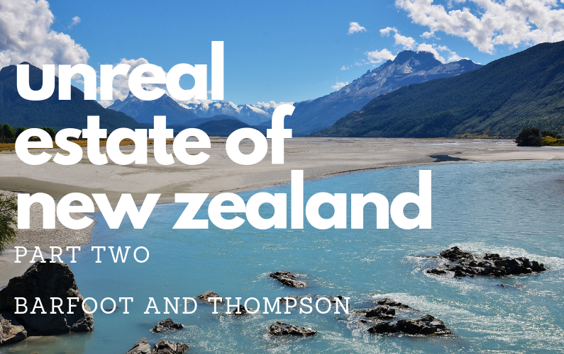 #70 – UnReal Estate of New Zealand (Part 2)